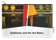 1967 Plymouth Gtx - Goldilocks And The Two Bears. Carry-all Pouch