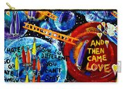 Then Came Love Carry-all Pouch