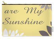 You Are My Sunshine Peony Flowers Carry-all Pouch