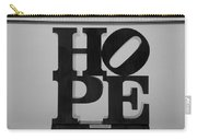 Hope In Black And White Carry-all Pouch