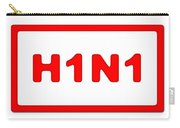 H1n1 Sign Carry-all Pouch