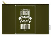 Life Motivating Quotes Poster Carry-all Pouch