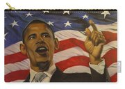 44th President Of Change  Carry-all Pouch by Jamie Preston