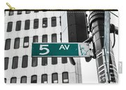 5 Ave. Sign Carry-all Pouch