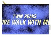 Fire Walk With Me Carry-all Pouch