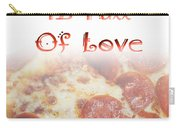 A Kitchen Is Full Of Love 10 Carry-all Pouch