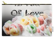 A Kitchen Is Full Of Love 14 Carry-all Pouch