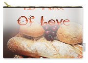 A Kitchen Is Full Of Love 15 Carry-all Pouch