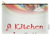 A Kitchen Is Full Of Love 2 Carry-all Pouch