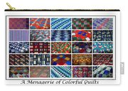 A Menagerie Of Colorful Quilts  Carry-all Pouch by Barbara Griffin
