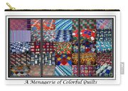A Menagerie Of Colorful Quilts Triptych Carry-all Pouch