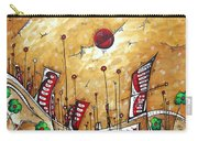 Abstract Art Cityscape Original Painting The Garden City By Madart Carry-all Pouch