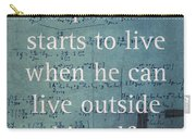 Albert Einstein Quote Person Starts To Live Science Math Formula On Canvas Carry-all Pouch