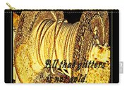 All That Glitters Is Not Gold Carry-all Pouch