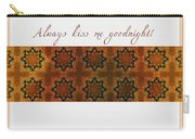 Always Kiss Me Goodnight Gold Carry-all Pouch