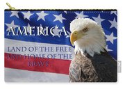 America Land Of The Free Carry-all Pouch