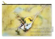 American Goldfinch On A Cedar Twig With Digital Paint And Verse Carry-all Pouch