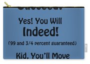 And Will You Succeed - Dr Seuss - Blue Carry-all Pouch