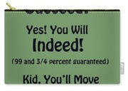 And Will You Succeed - Dr Seuss - Sage Green Carry-all Pouch
