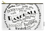 Baseball Terms Typography Black And White Carry-all Pouch