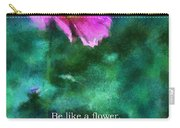 Be Like A Flower 02 Carry-all Pouch