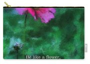 Be Like A Flower 03 Carry-all Pouch