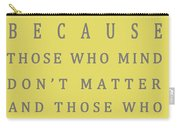 Be Who You Are - Dr Seuss Carry-all Pouch
