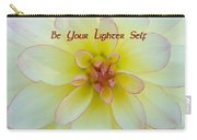 Be Your Lighter Self - Motivation - Inspiration Carry-all Pouch