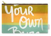 Be Your Own Buzz Carry-all Pouch