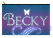 Becky Name Art Carry-all Pouch