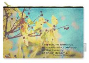 Believe In Dreams Carry-all Pouch