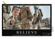 Believe Inspirational Quote Carry-all Pouch
