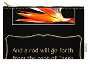 Bird Of Paradise Flower With Bible Quote From Isaiah Carry-all Pouch