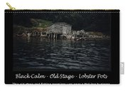 Black Calm - Old Stage - Lobster Pots Carry-all Pouch