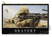 Bravery Inspirational Quote Carry-all Pouch by Stocktrek Images