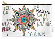Bring Your Own Sunshine Carry-all Pouch