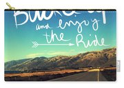 Buckle Up And Enjoy The Ride Carry-all Pouch