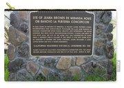 Ca-524 Site Of Juana Briones De Miranda Home On Rancho La Purisima Concepcion Carry-all Pouch