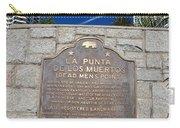 Ca57-la Punta De Los Muertos Dead Mens Point Carry-all Pouch