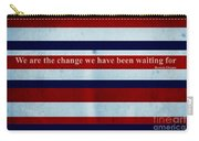 Carpe Diem Series - Barack Obama Carry-all Pouch by Andrea Anderegg