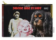 Cavalier King Charles Spaniel Art -some Like It Hot Movie Poster Carry-all Pouch