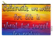 Celebrate We Will- Dmb Art Carry-all Pouch