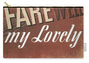 Chandler: Farewell, 1940 Carry-all Pouch