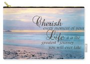 Cherish Life Carry-all Pouch by Lori Deiter