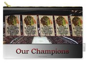 Chicago Blackhawks Our Champions Sb Carry-all Pouch