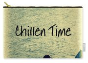 Chillen Time 1 Carry-all Pouch