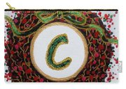 Christmas Wreath Initial C Carry-all Pouch