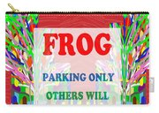 Comedy Funny Wordplay Toad Frog  Background Designs  And Color Tones N Color Shades Available For Do Carry-all Pouch
