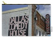 Comedy House In Deep Ellum Carry-all Pouch