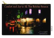 Comfort And Joy To All This Holiday Season - Corner In The Rain - Holiday And Christmas Card Carry-all Pouch
